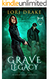 Grave Legacy: An Urban Fantasy Adventure (Grant Wolves Book 4)