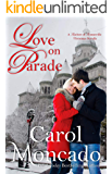 Love on Parade (Teachers of Trumanville Book 1)