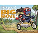 Bruce's Big Move (A Mother Bruce Book) (Mother Bruce Series, 4)