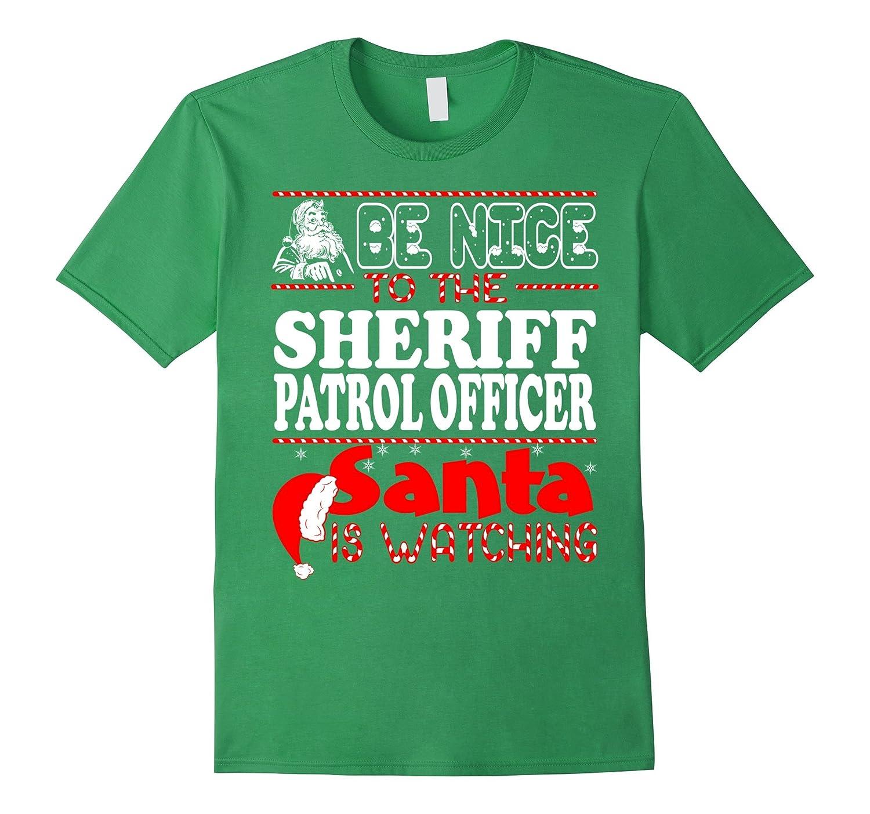 Be Nice To Sheriff Patrol Officer Santa Watching Christmas-Art