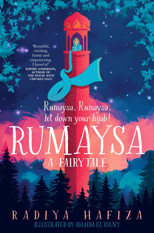 Rumaysa: A Fairytale: Hafiza, Radiya, Siddique, Areeba, El Touny, Rhaida:  9781529038309: Books - Amazon.ca