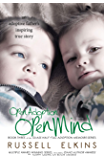 Open Adoption, Open Mind: (book 3) An Adoptive Father's Inspiring True Story (Glass Half-Full Adoption Memoirs)