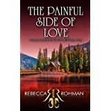 The Painful Side of Love (Love On The Pacific Shores Series Book 5)