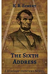 The Sixth Address Kindle Edition