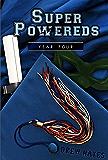 Super Powereds: Year 4