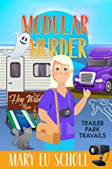 Modular Murder (Trailer Travails Book 5) Kindle Edition