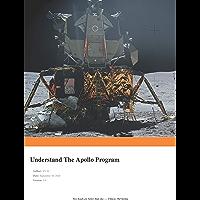 Understand The Apollo Program (English Edition)