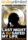 Last Night a DJ Saved My Life (English Edition)