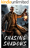 Chasing Shadows (The Ghost Hunter Chronicles Book 1)
