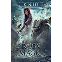 Reign of Magic: An Epic Fantasy Adventure (Empire of Dragons Book 2)