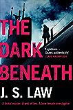 The Dark Beneath: the gripping debut thriller (Lieutenant Dani Lewis series book 1)