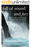 Full of Sound and Fury: Suffering With Misophonia (English Edition)