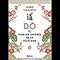 Do. El camino japonés de la felicidad (Spanish Edition)