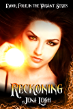 Reckoning (The Variant Series Book 4)