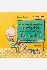 Lo que tiene que aprender un ciempies que quiera ser sabio como Pedrito (colección O) (Spanish Edition) Hardcover