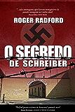 O Segredo de Schreiber
