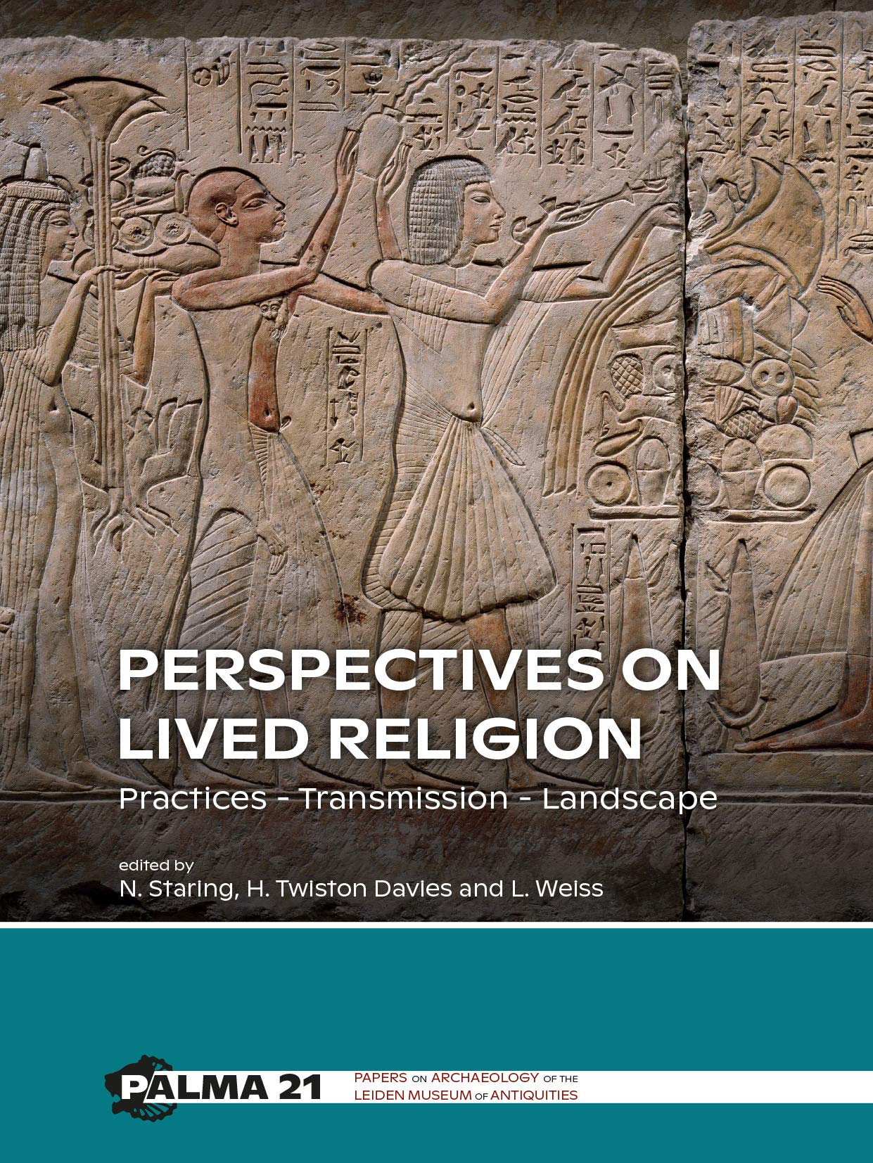 Perspectives On Lived Religion  Practices Transmission Landscape  Papers On Archaeology Of The Leiden Museum Of Antiquities Band 21