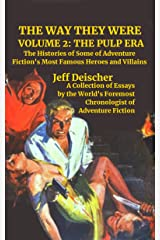 The Way They Were: Volume 2: The Pulp Era Kindle Edition
