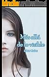 Más allá de lo visible (Spanish Edition)