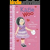 No Valentines for Katie (Katie Woo)