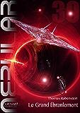 NEBULAR 30 - Le Grand Ébranlement: Nebular Épisode