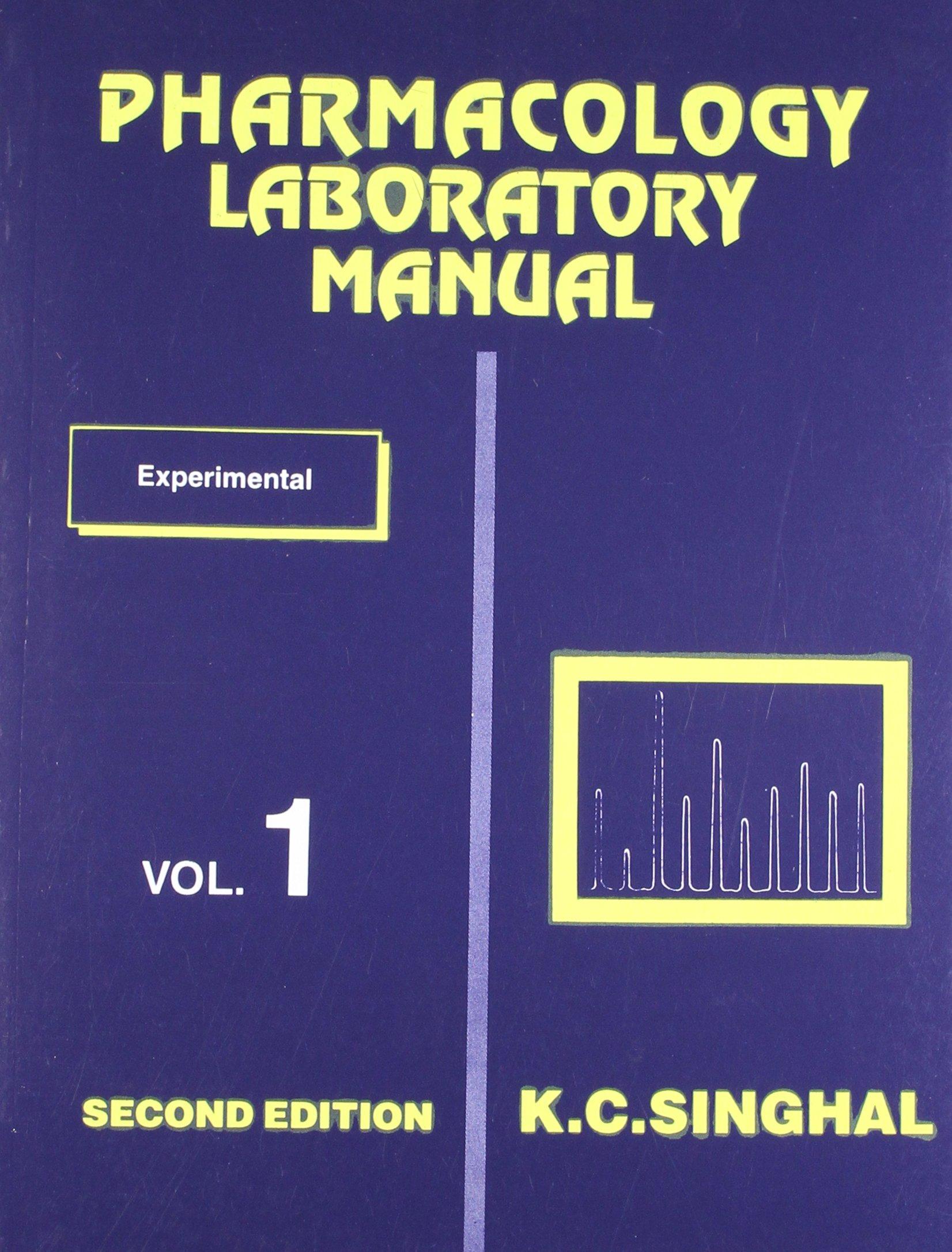 Pharmacology Laboratory Manual: v. 1: Experimental: K.C. Singhal:  9788123905549: Amazon.com: Books