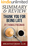 Summary & Review: Thomas Friedman's Thank You for Being Late