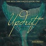 Updrift: The Mer Chronicles