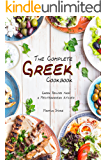 The Complete Greek Cookbook: Greek Recipes from a Mediterranean Kitchen