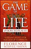 Game Of Life And How To Play It, The