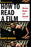 How To Read a Film: Movies, Media, and Beyond (English Edition)