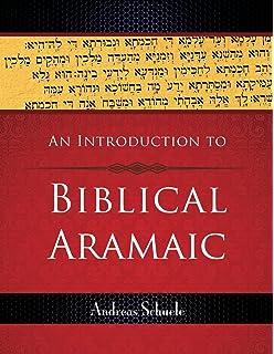 A short grammar of biblical aramaic andrews university monographs an introduction to biblical aramaic fandeluxe Gallery