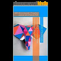 Assemble ton propre éléphant en papier: DIY déco murale | Trophée animal 3D | Patron PDF (Ecogami / sculpture en papier t. 42)