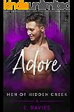 Adore (Men of Hidden Creek Book 6)