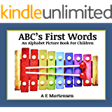 ABC's First Words: ABC Alphabet Books (An Alphabet Picture Book For Children 1)