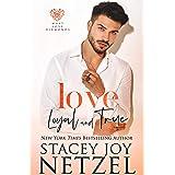 Love Loyal and True (Must Love Diamonds Book 2)