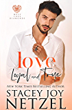 Love Loyal and True (Must Love Diamonds Book 2)