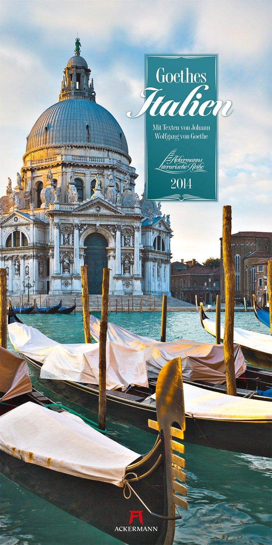 Goethes Italien 2014