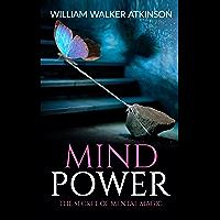 Mind Power The Secret of Mental Magic (English Edition)