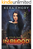 Your Name, In Blood (Vampire Cycle Book 2)