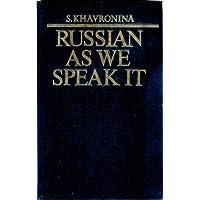 Russian As We Speak It