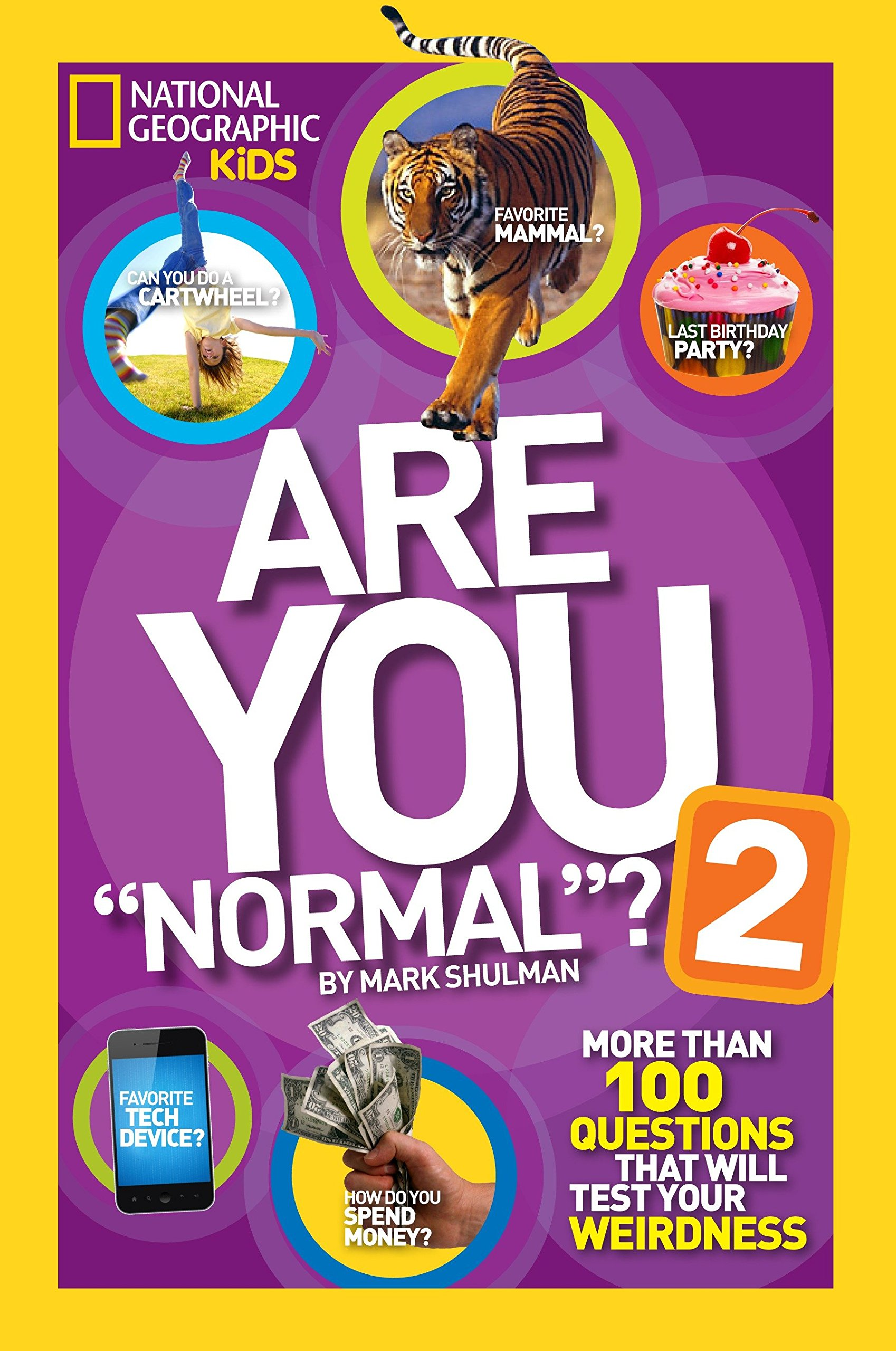 """Download Are You """"Normal""""? 2: More Than 100 Questions That Will Test Your Weirdness (National Geographic Kids) ebook"""