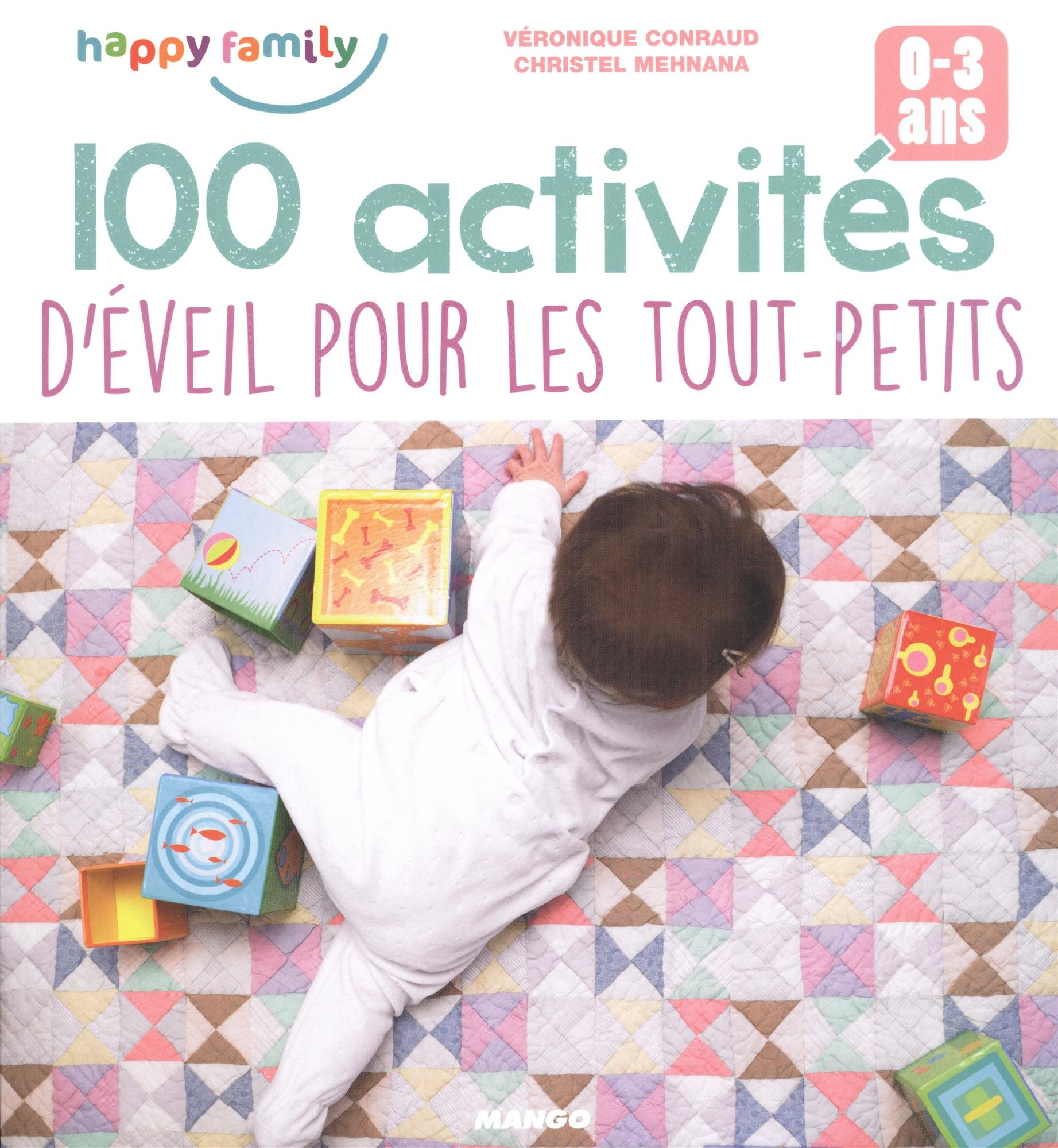 Bien connu Amazon.fr - 100 activités d'éveil pour les tout-petits - Véronique  YY89