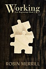 Working (New Beginnings Book 5) Kindle Edition