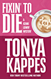 Fixin' To Die (A Kenni Lowry Mystery Book 1) (English Edition)