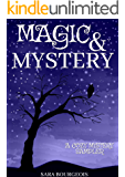 Magic & Mystery: A Cozy Mystery Sampler