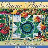 Diane Phalen Quilts from a Painter's Art 2017 Calendar