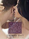 Can't Hold Back: A Returning Home Novel