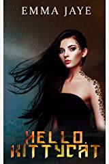 HELLO, KITTYCAT (Hybrid #0.5) Kindle Edition