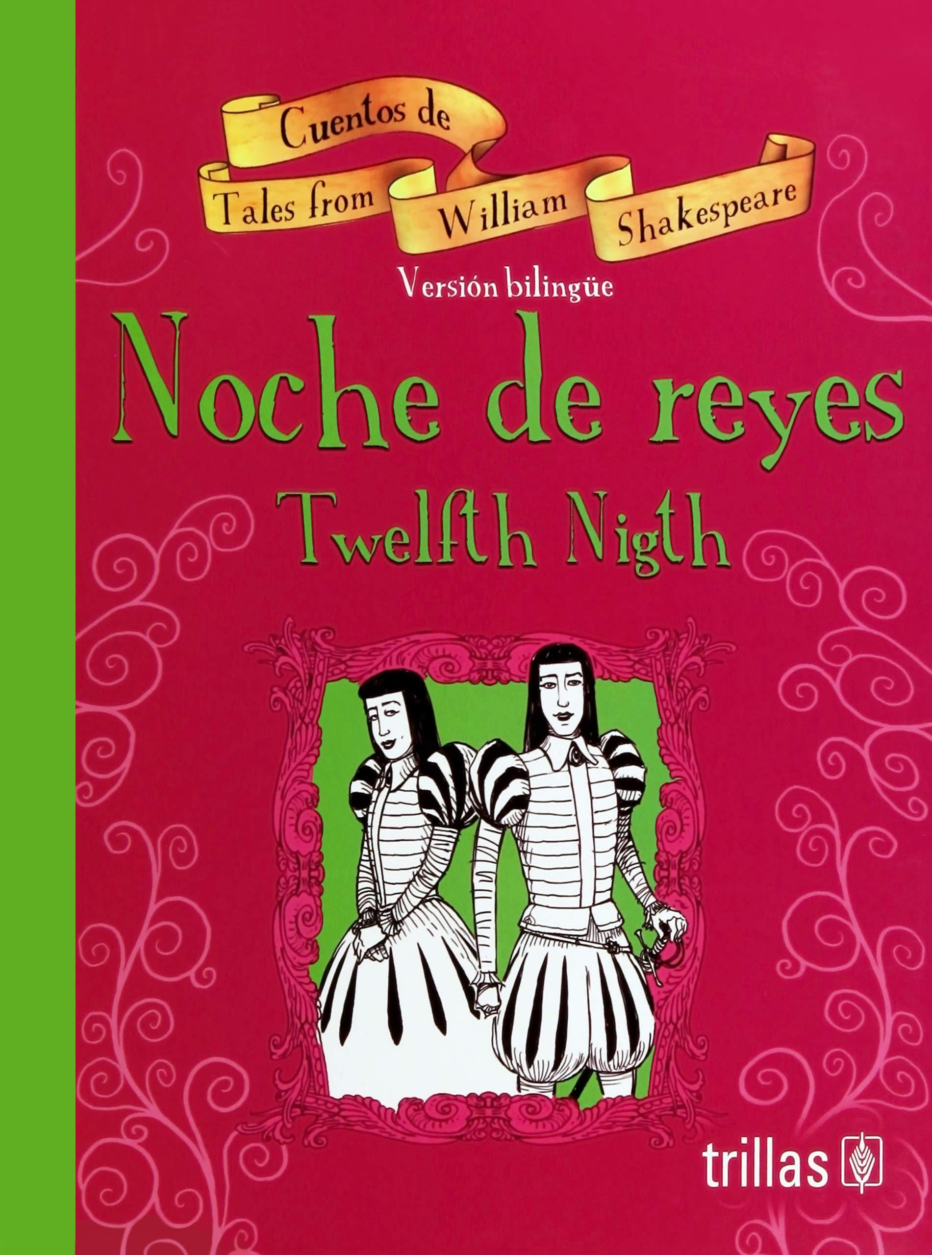 Noche De Reyes Twelfth Nigth William Shakespeare